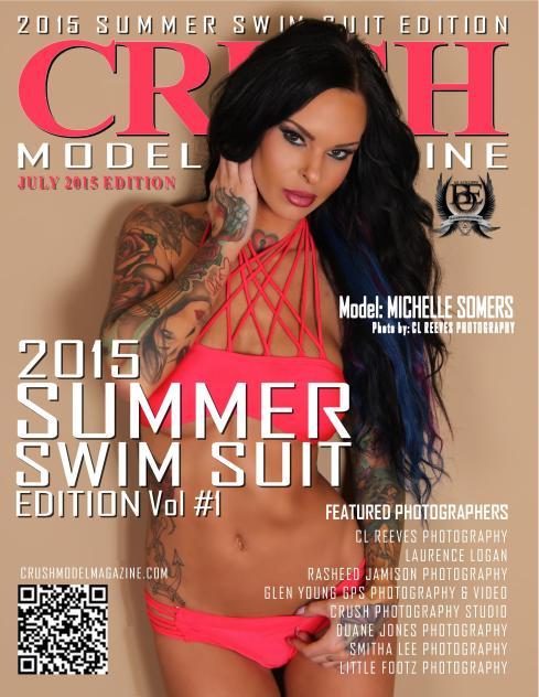 CRUSH 2015 SUMMER SWIM SUIT EDITION