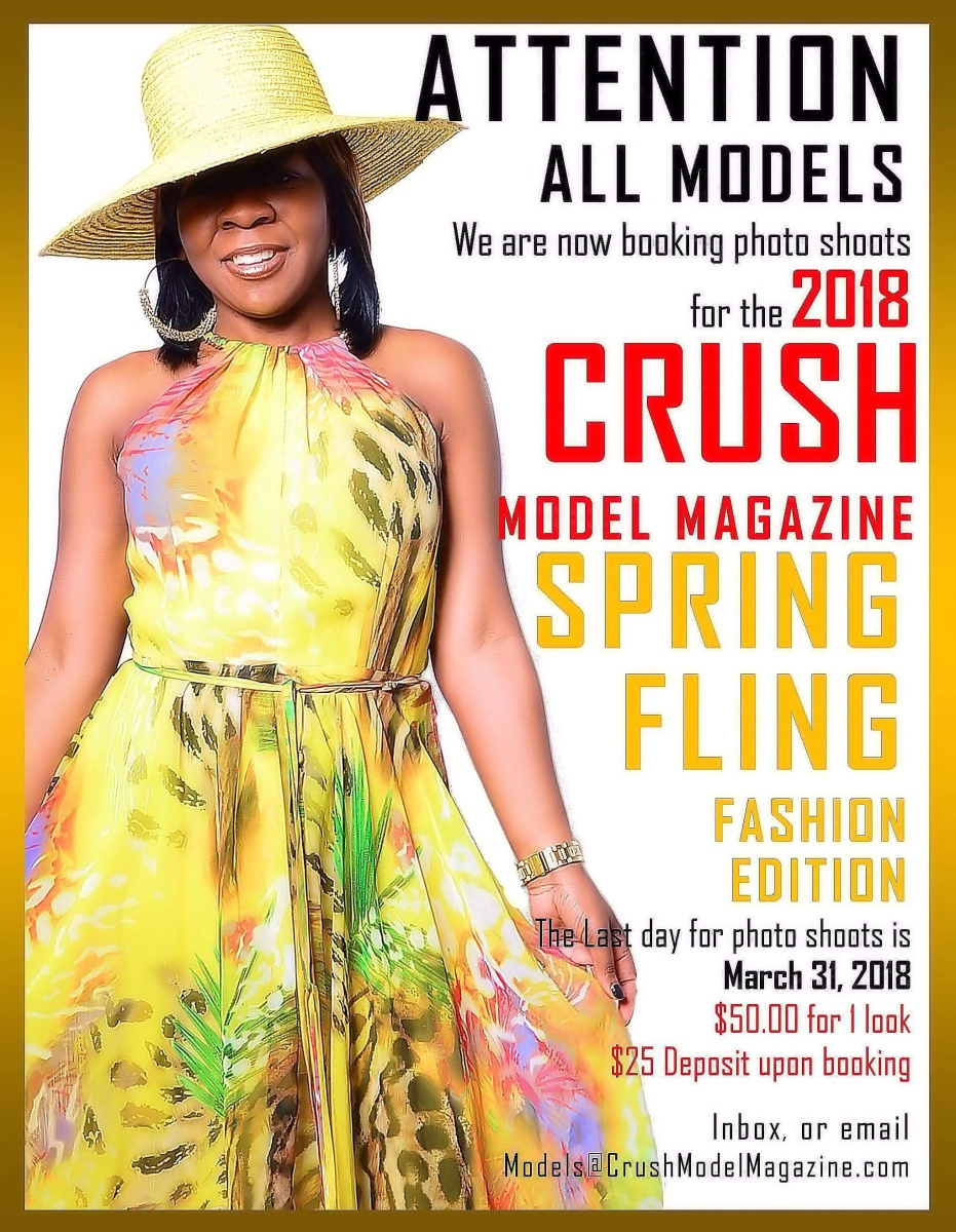 CRUSH MODEL MAGAZINE's 2018 Spring Fling Fashion Edition (Booking Shoots Now)